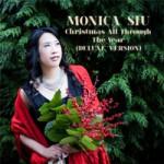 Monica Siu - Christmas All Through the Year