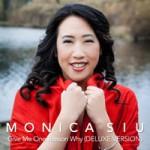 Monica Siu - Give Me One Reason