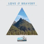 Love and Bravery